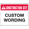 Custom Construction Site Safety Signs