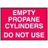 Cylinder Status Signs - Empty Propane Cylinders Do Not Use