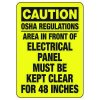 Caution Area In Front Of Electrical Panel - Electrical Safety Signs