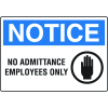 Extra Large Restricted Area Signs - Notice No Admittance Employees Only