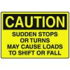 Caution: Sudden Stops Or Turns Forklift Sign