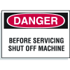 Hazard Warning Labels - Before Servicing Shut Off Machine
