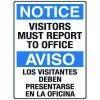 Heavy Duty Bilingual Security Signs - Notice/Aviso Visitors Must Report