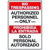 Heavy Duty Bilingual Security Signs - No Trespassing/Prohibida La Entrada Authorized Personnel Only
