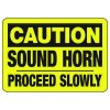 Caution Sound Horn Proceed Slowly - Forklift Signs