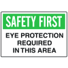 OSHA Informational Signs - Eye Protection Required In This Area