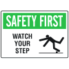 OSHA Informational Signs - Watch Your Step