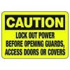 Lock Out Power Before Opening - Lockout Sign
