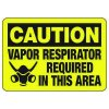 CautionVapor Respirator Required In This Area - PPE Sign