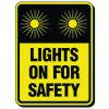 Reflective Traffic Reminder Signs - Lights On For Safety