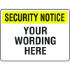 Custom Security Notice Signs