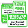 Semi-Custom Reserved Parking Signs