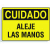 Spanish Hazard Warning Labels - Cuidado Aleje Las Manos