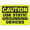 Caution Use Static Grounding - Electrical Signs
