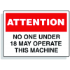 Baler Safety Labels - Attention No One Under 18 May Operate This Machine