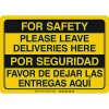 Bilingual For Safety Please Leave Deliveries Here Sign