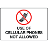 Cell Phone Notice Signs - Use of Cellular Phones Not Allowed