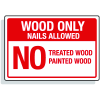 Dumpster Signs- Wood Only Nails Allowed No Treated Wood Painted Wood