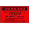 Parking Control Labels - Warning You Have Parked In A Private Parking Area