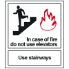 In Case of Fire Do Not Use Elevators - Polished Plastic Fire Exit Sign