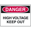 Harsh Condition OSHA Signs - High Voltage Keep Out