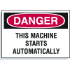 Danger Labels - This Machine Starts Automatically