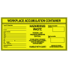 Hazwaste Container Labels - Workplace Accumulation Container