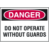 High Performance SetonUltraTuff™ Polyester Labels - Do Not Operate Without Guards