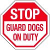 Multi-Worded Reflective Stop Signs - Stop Guard Dogs On Duty