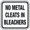 No Metal Cleats In Bleachers - Athletic Facilities Signs