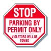 Parking Lot Security & Safety Signs - Stop Parking By Permit