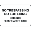 Property Signs - No Trespassing No Loitering