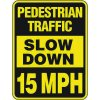 Reflective Pedestrian Crossing Signs - Pedestrian Traffic Slow Down 15 MPH