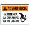 Spanish Hazard Warning Labels - Advertencia Mantener La Guardias En Su Lugar