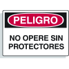 Spanish Hazard Warning Labels - Peligro No Opere Sin Protectores