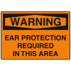 OSHA Warning Signs - Ear Protection Required In This Area