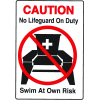Water Safety Signs - Caution - No Lifeguard Swim At Own Risk
