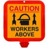 Cone Sign Caution Workers Above