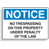 Admittance Signs - Notice No Trespassing On This Property