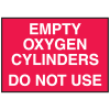 Cylinder Status Signs - Empty Oxygen Cylinders Do Not Use