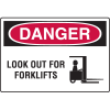 Danger Signs - Look Out For Forklifts (w/ Symbol)