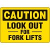 Eco-Friendly Signs - Caution Look Out For Fork Lifts