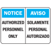 Notice Authorized Personnel Only English-Spanish Security Signs