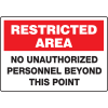 Extra Large Restricted Area Signs - No Unauthorized Personnel Beyond This Point