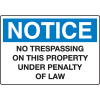 Extra Large Restricted Area Signs - Notice No Trespassing On This Property