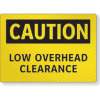 FireFly Reflective Safety Signs - Caution - Low Overhead Clearance