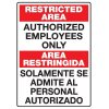 Heavy Duty Bilingual Security Signs - Restricted Area/Area Restringida Authorized Employees Only
