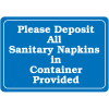 Please Deposit All Sanitary Napkins Interior Decor Signs