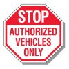 Parking Lot Security & Safety Signs - Authorized Vehicles