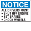 Notice All Drivers Must Chock Wheels Shipping And Receiving Signs